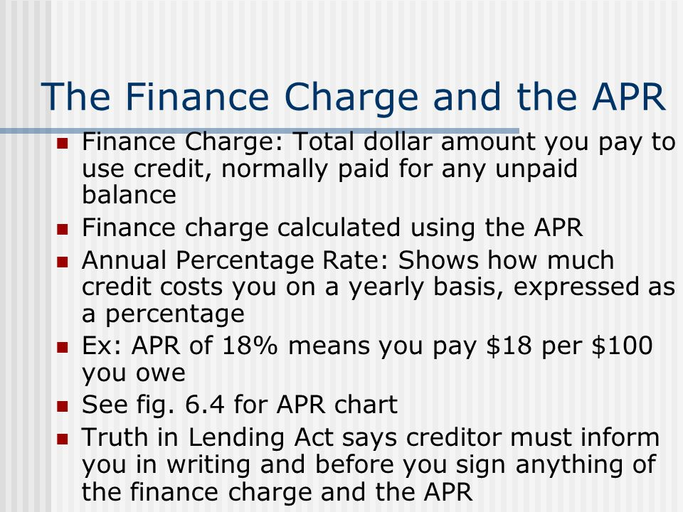 The Finance Charge and the APR