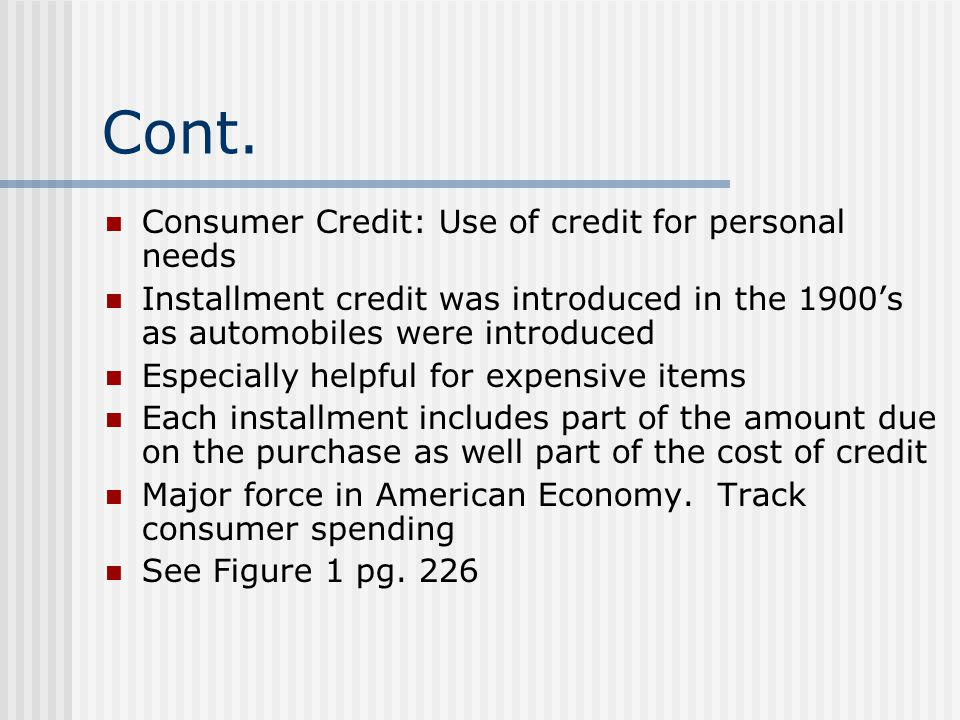 Cont. Consumer Credit: Use of credit for personal needs