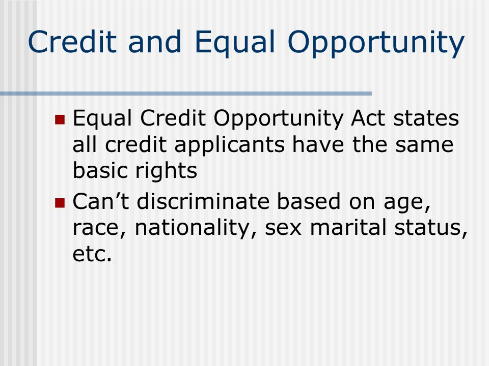 Credit and Equal Opportunity