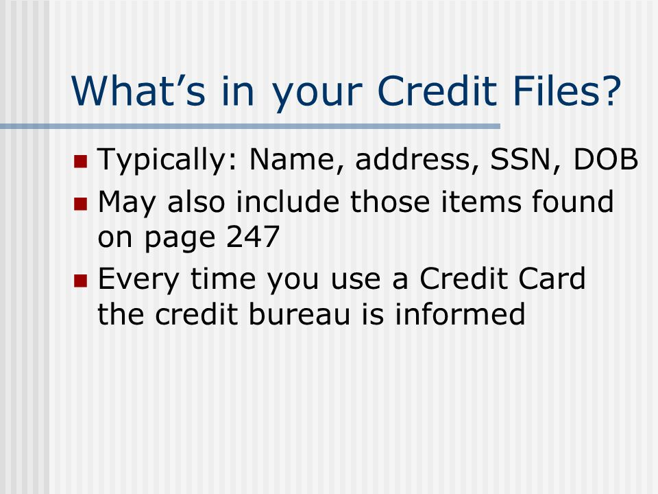 What's in your Credit Files