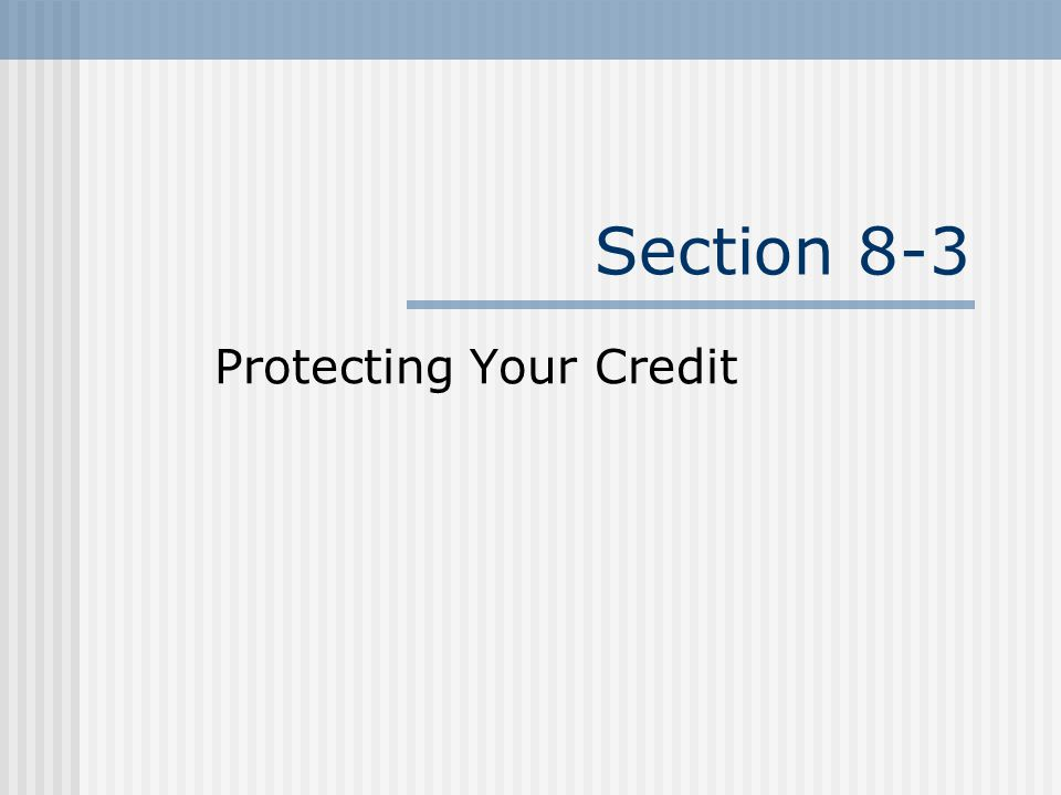 Protecting Your Credit