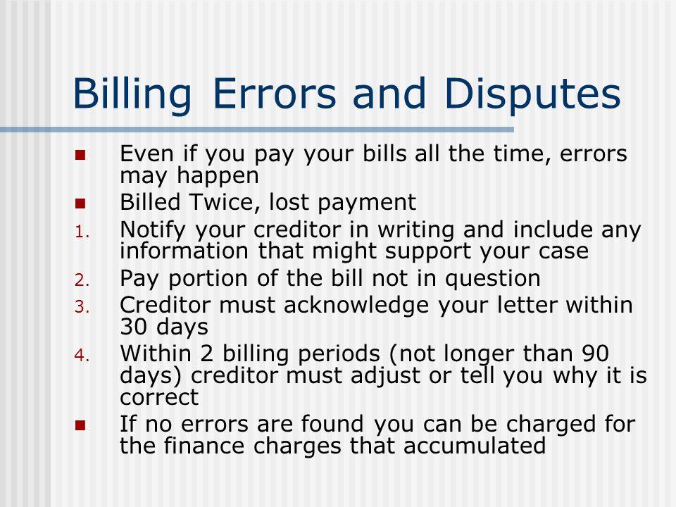 Billing Errors and Disputes
