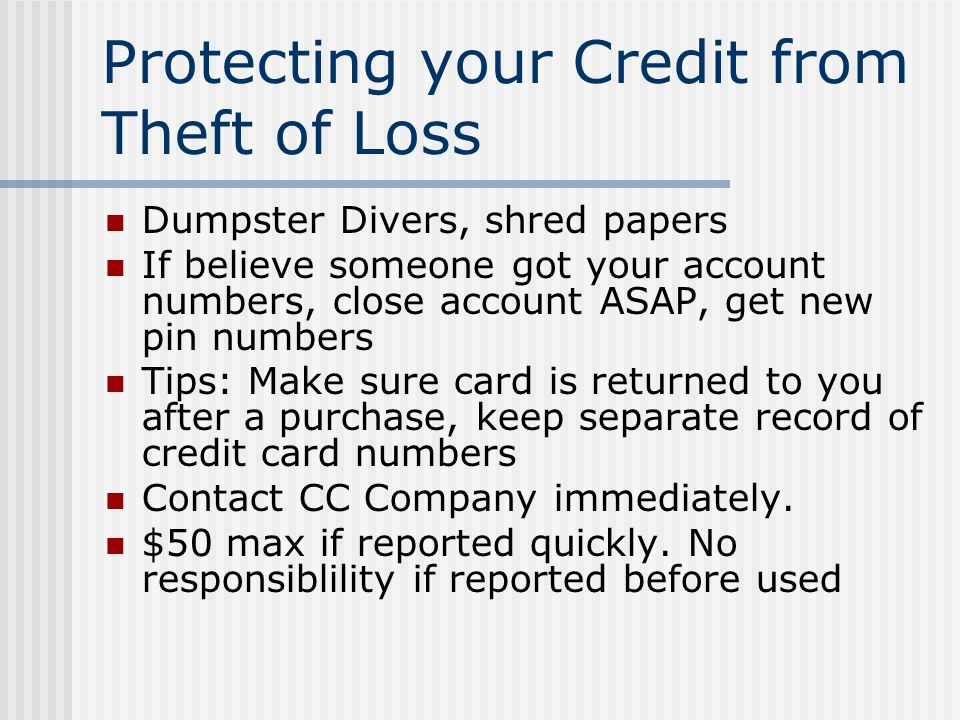 Protecting your Credit from Theft of Loss