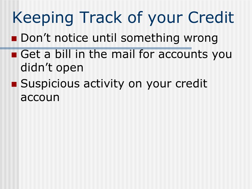 Keeping Track of your Credit