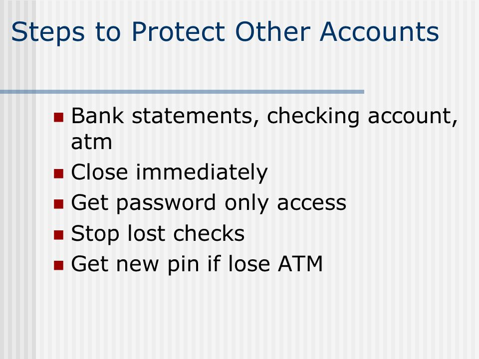 Steps to Protect Other Accounts