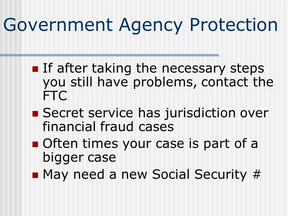 Government Agency Protection