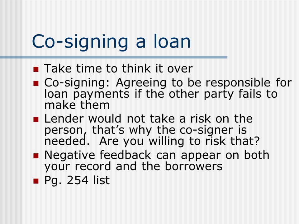 Co-signing a loan Take time to think it over