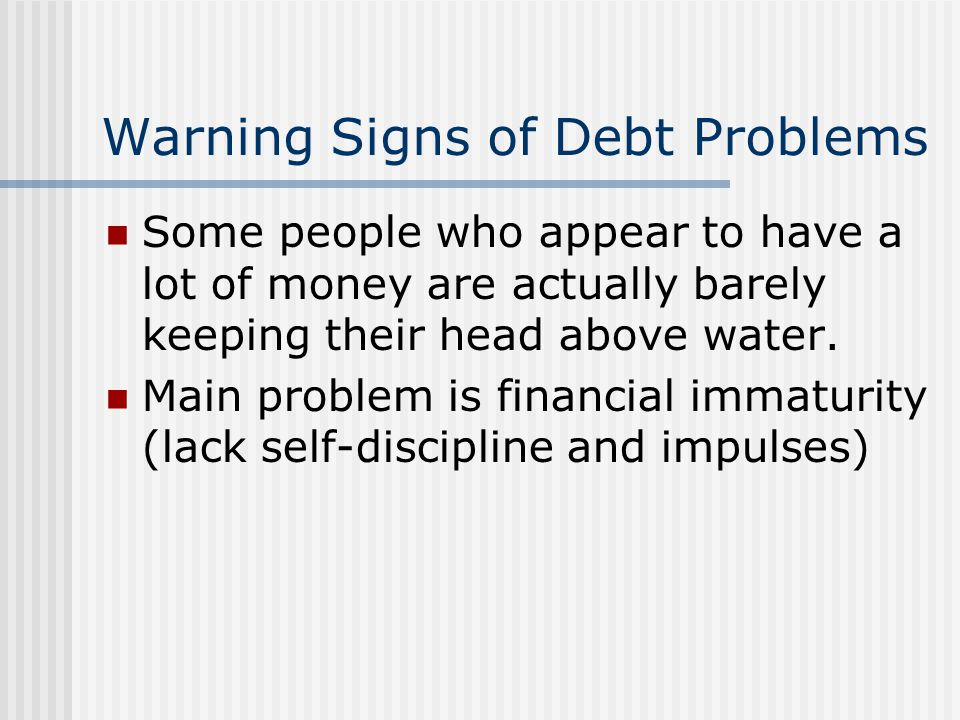 Warning Signs of Debt Problems