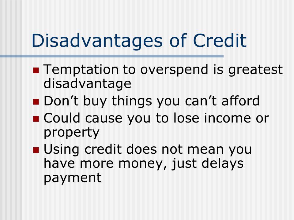 Disadvantages of Credit