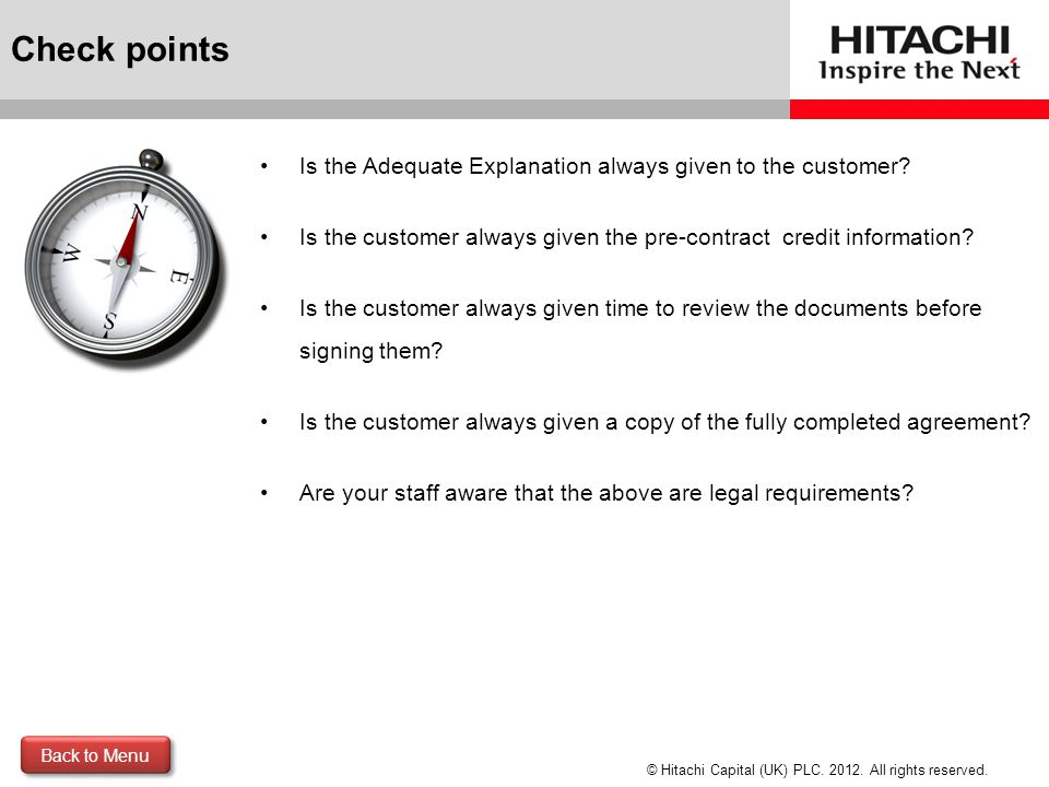 Check points Is the Adequate Explanation always given to the customer