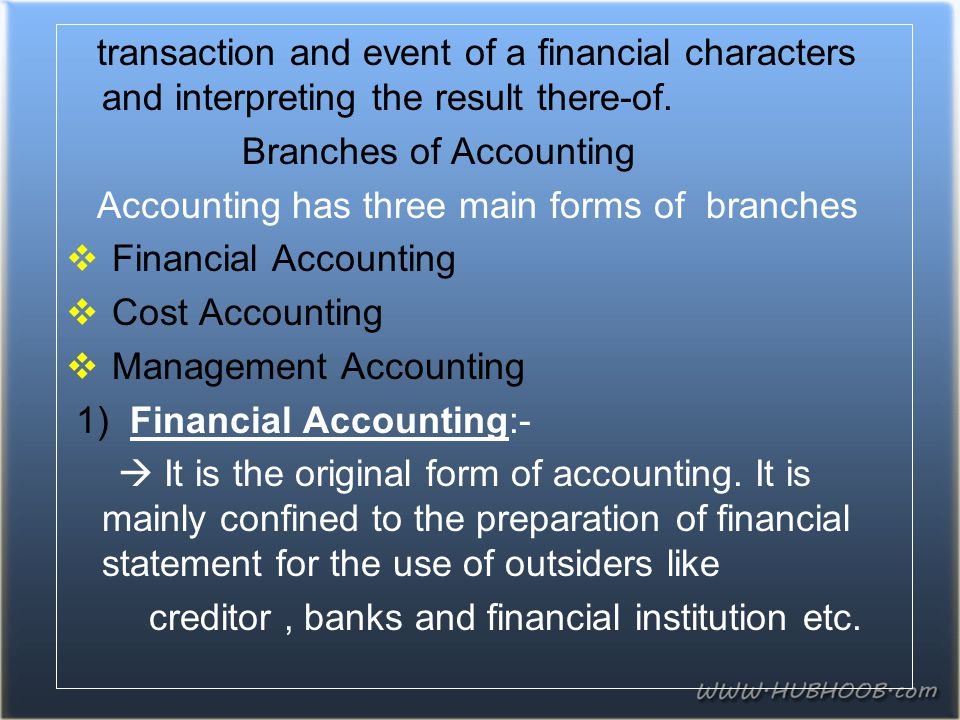 transaction and event of a financial characters and interpreting the result there-of.