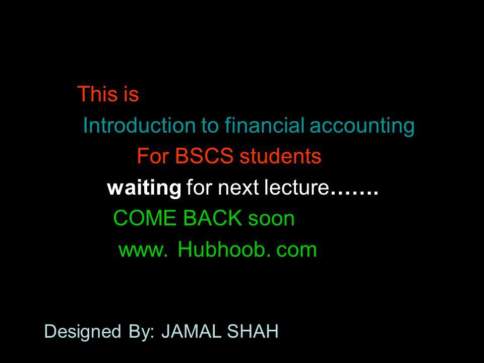 Designed By: JAMAL SHAH