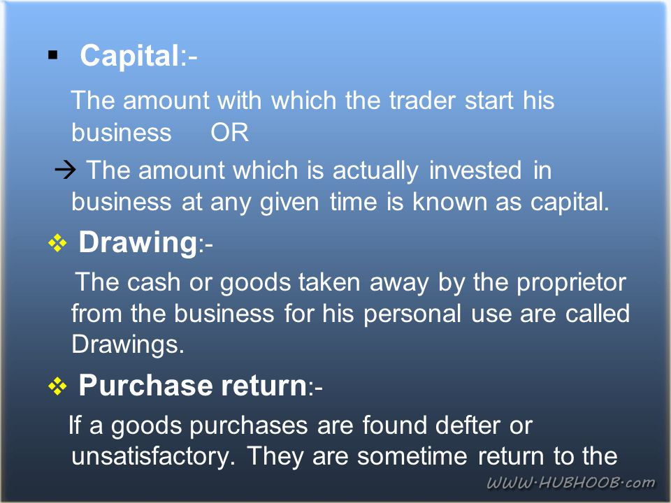 The amount with which the trader start his business OR