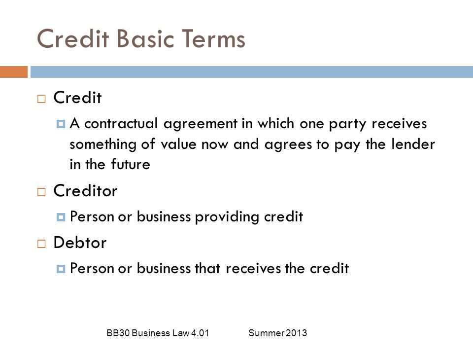 Credit Basic Terms Credit Creditor Debtor