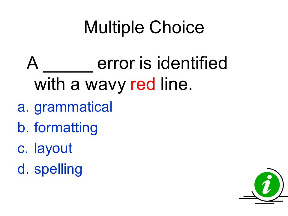 Multiple Choice grammatical formatting layout spelling