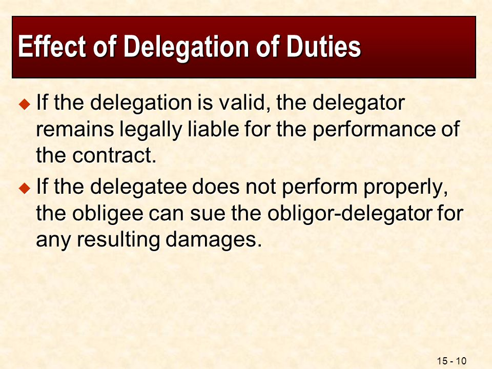 Effect of Delegation of Duties