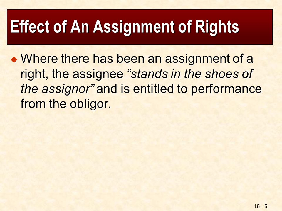 Effect of An Assignment of Rights