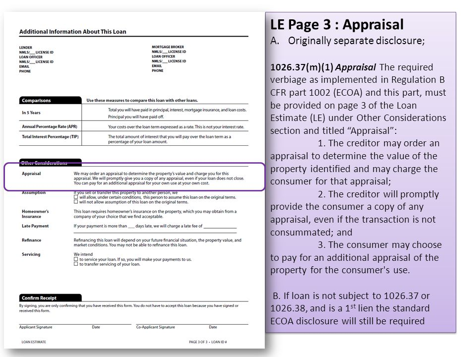 LE Page 3 : Appraisal Originally separate disclosure;