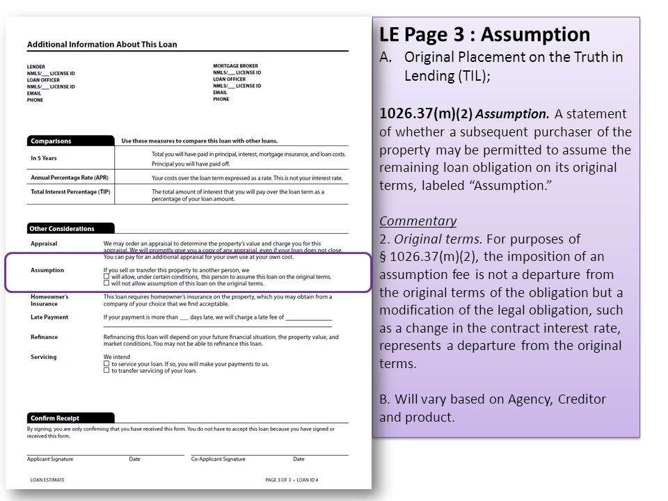LE Page 3 : Assumption Original Placement on the Truth in Lending (TIL);