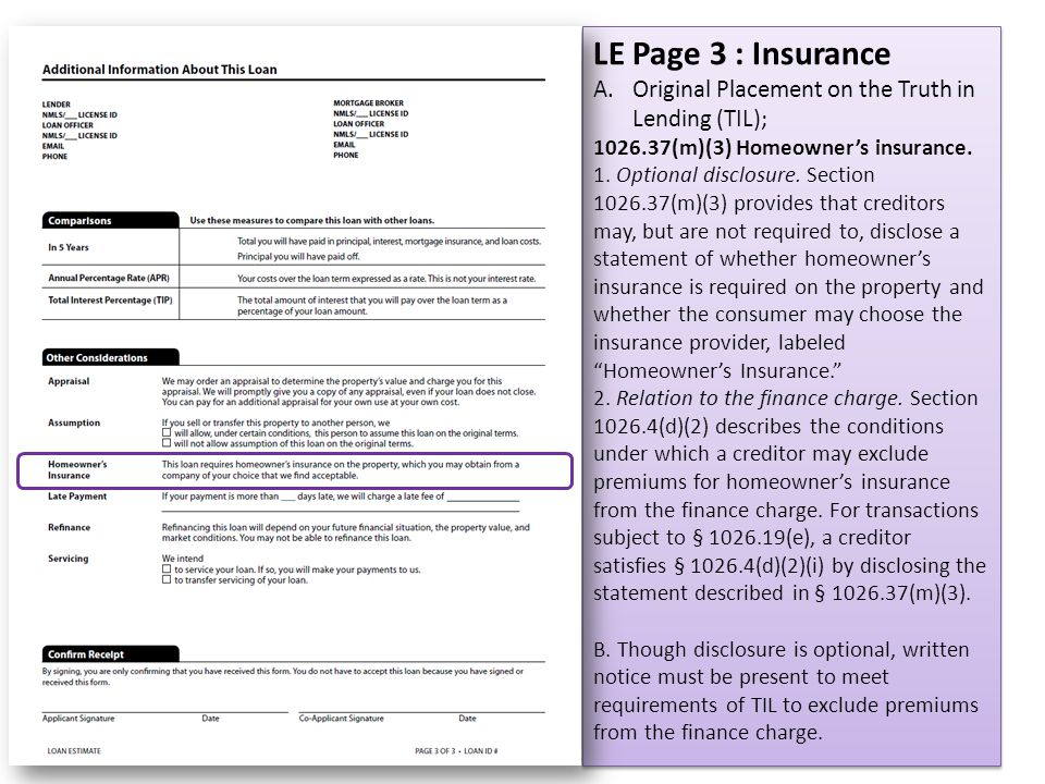 LE Page 3 : Insurance Original Placement on the Truth in Lending (TIL); 1026.37(m)(3) Homeowner's insurance.