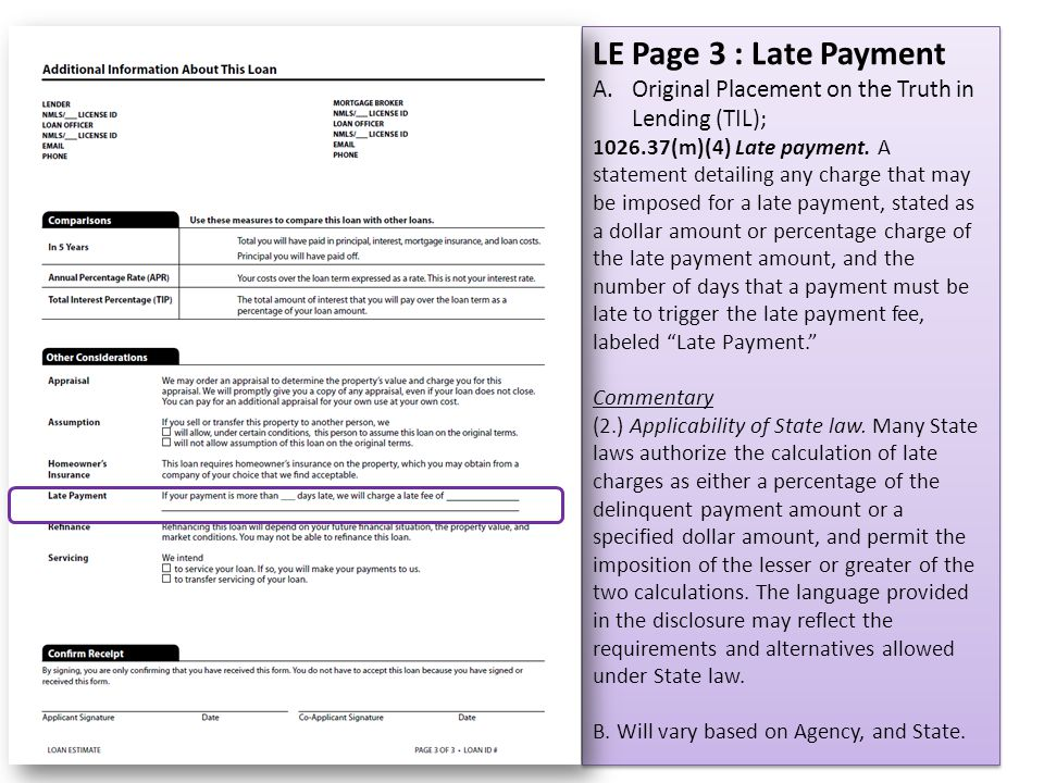 LE Page 3 : Late Payment Original Placement on the Truth in Lending (TIL);