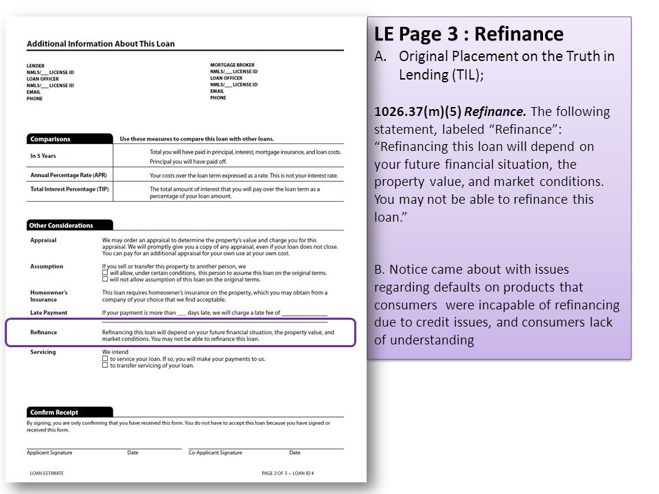 LE Page 3 : Refinance Original Placement on the Truth in Lending (TIL);