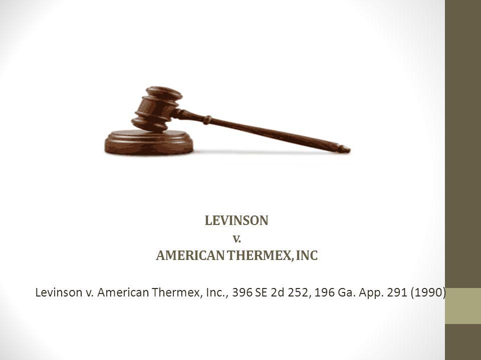 LEVINSON v. AMERICAN THERMEX, INC