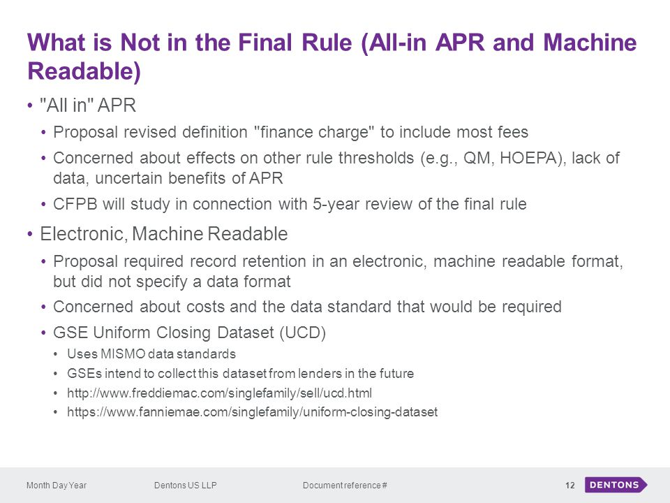 What is Not in the Final Rule (All-in APR and Machine Readable)