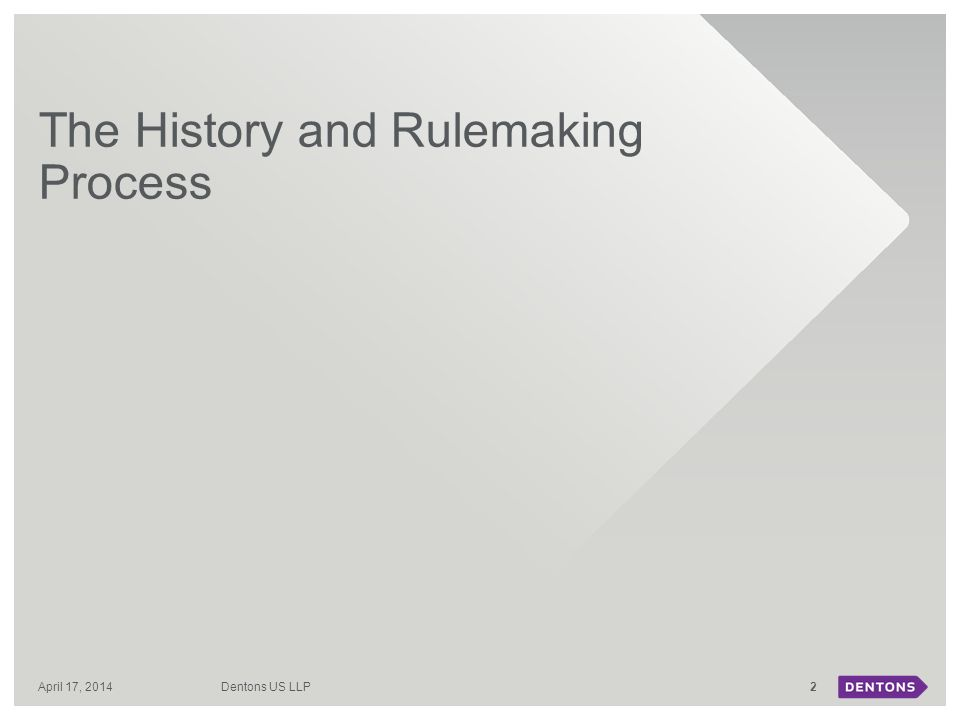 The History and Rulemaking Process