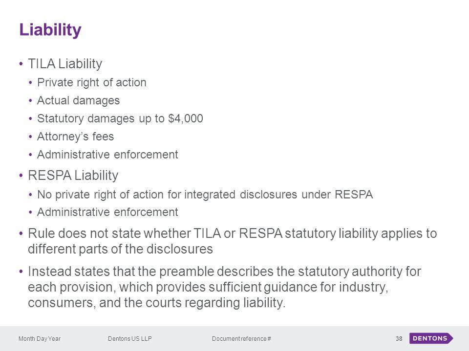 Liability TILA Liability RESPA Liability