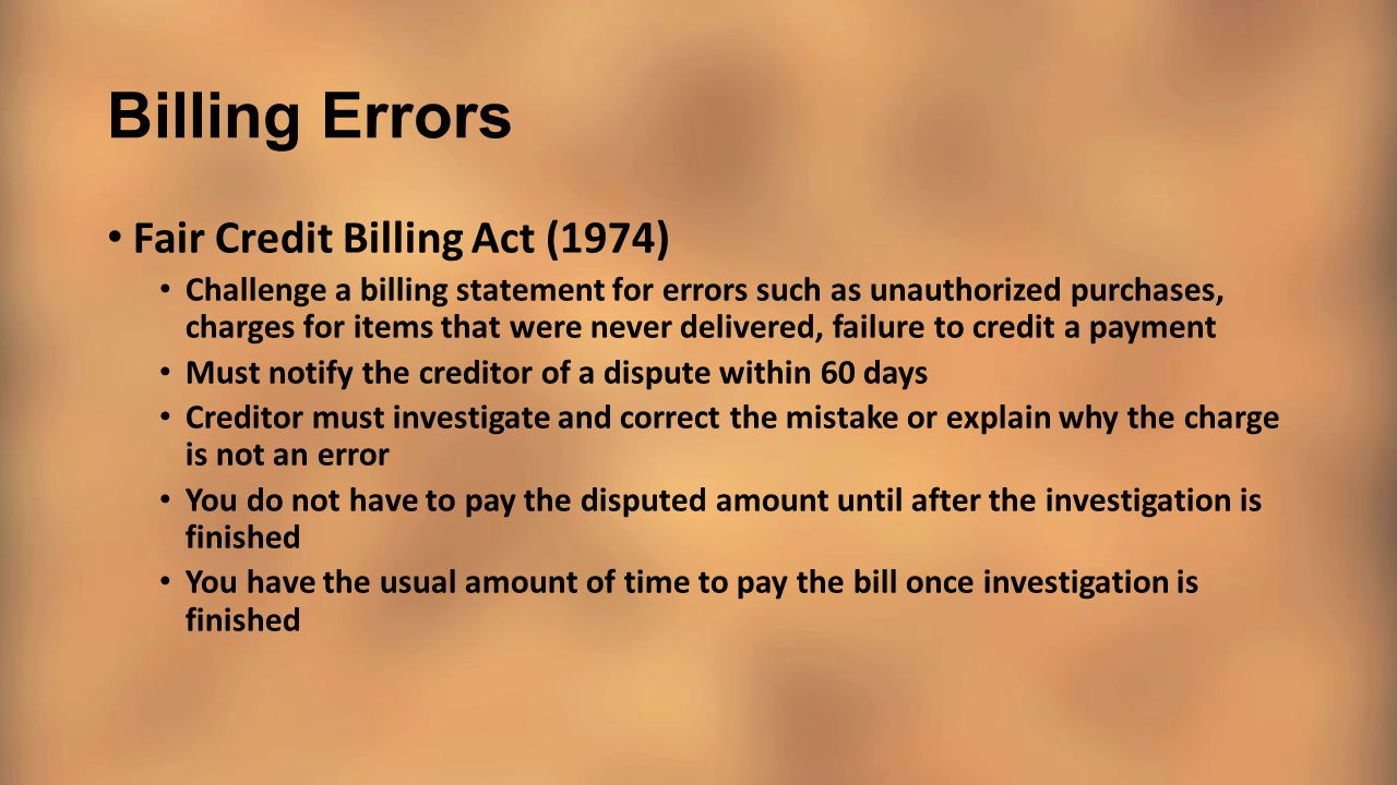 Billing Errors Fair Credit Billing Act (1974)