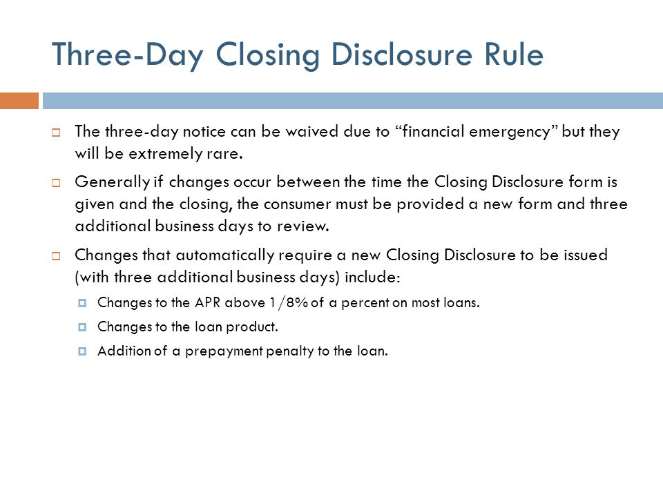 Three-Day Closing Disclosure Rule