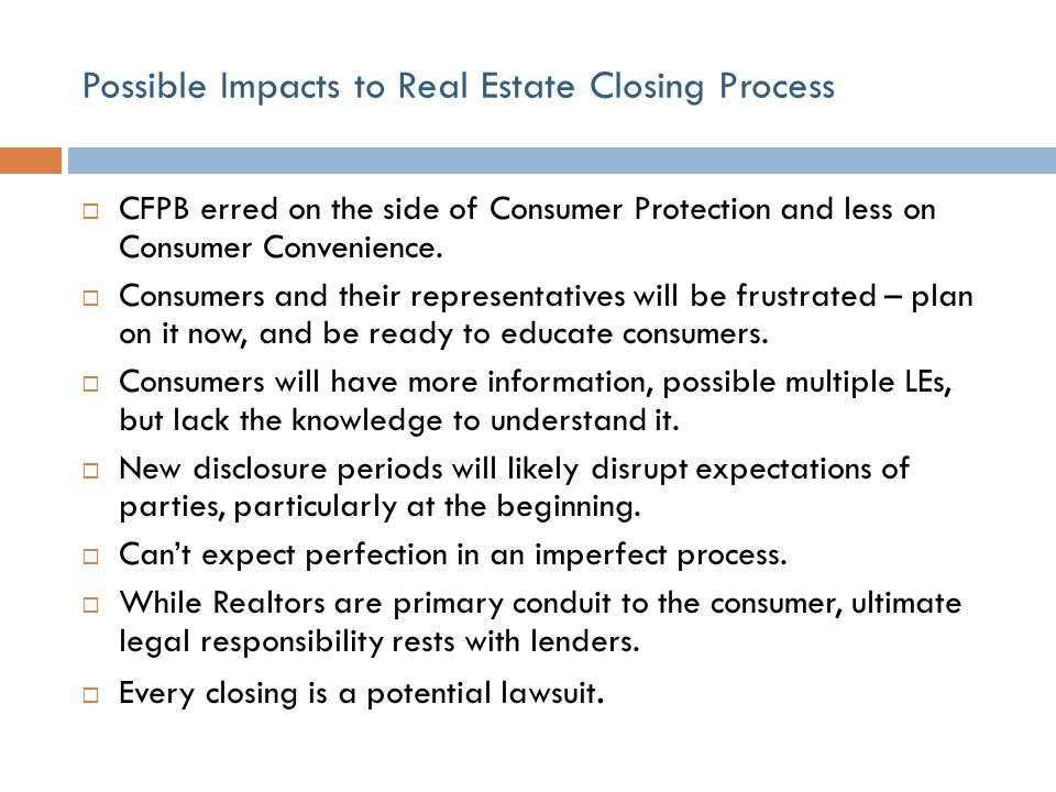Possible Impacts to Real Estate Closing Process