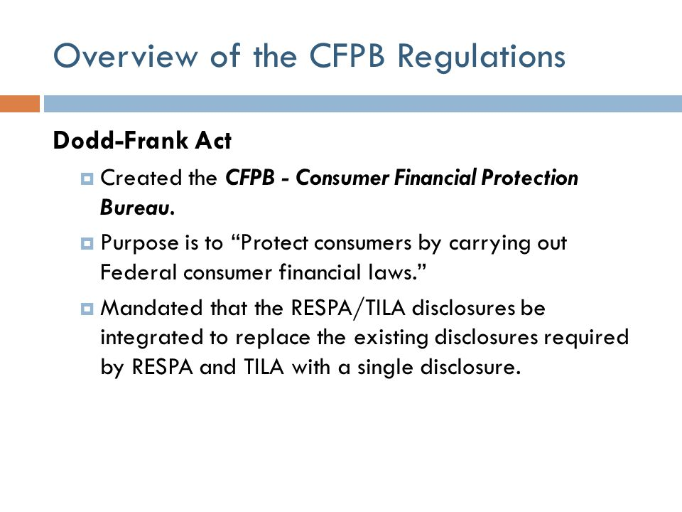 Overview of the CFPB Regulations
