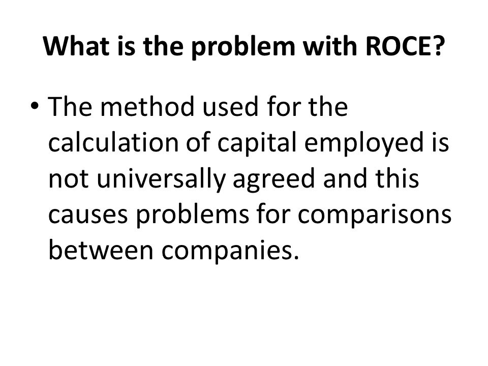 What is the problem with ROCE