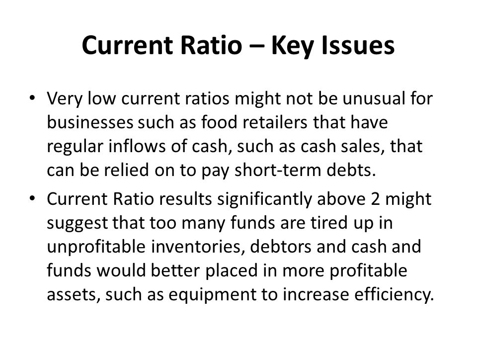 Current Ratio – Key Issues