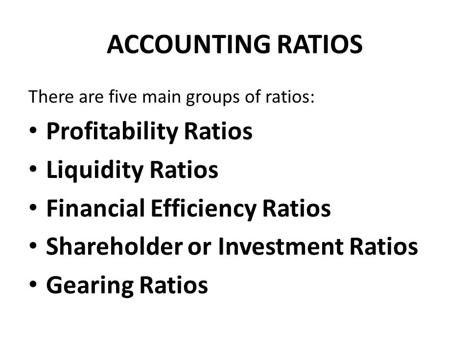 ACCOUNTING RATIOS Profitability Ratios Liquidity Ratios