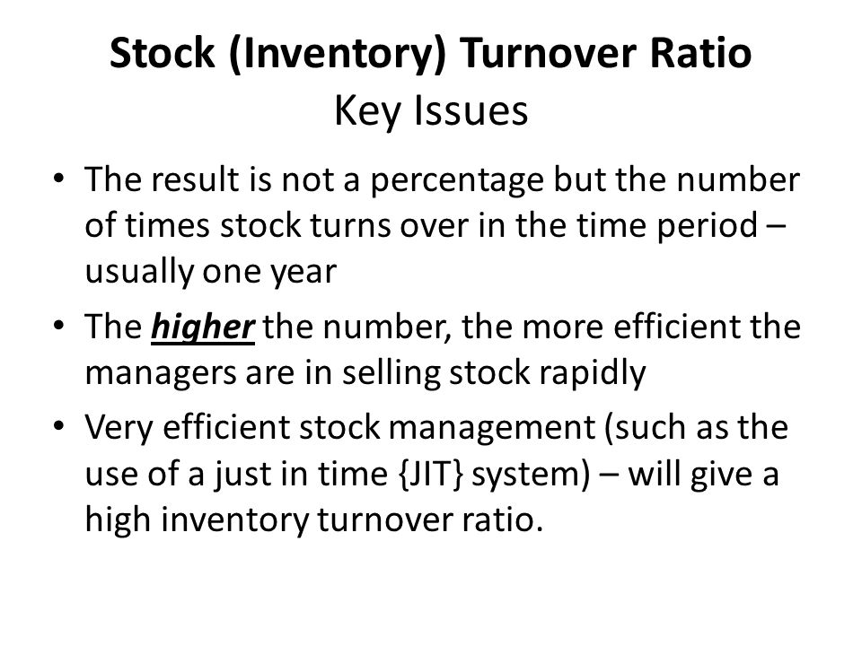 Stock (Inventory) Turnover Ratio Key Issues