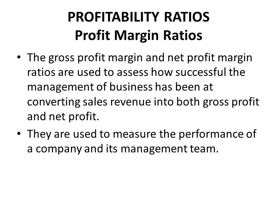 PROFITABILITY RATIOS Profit Margin Ratios