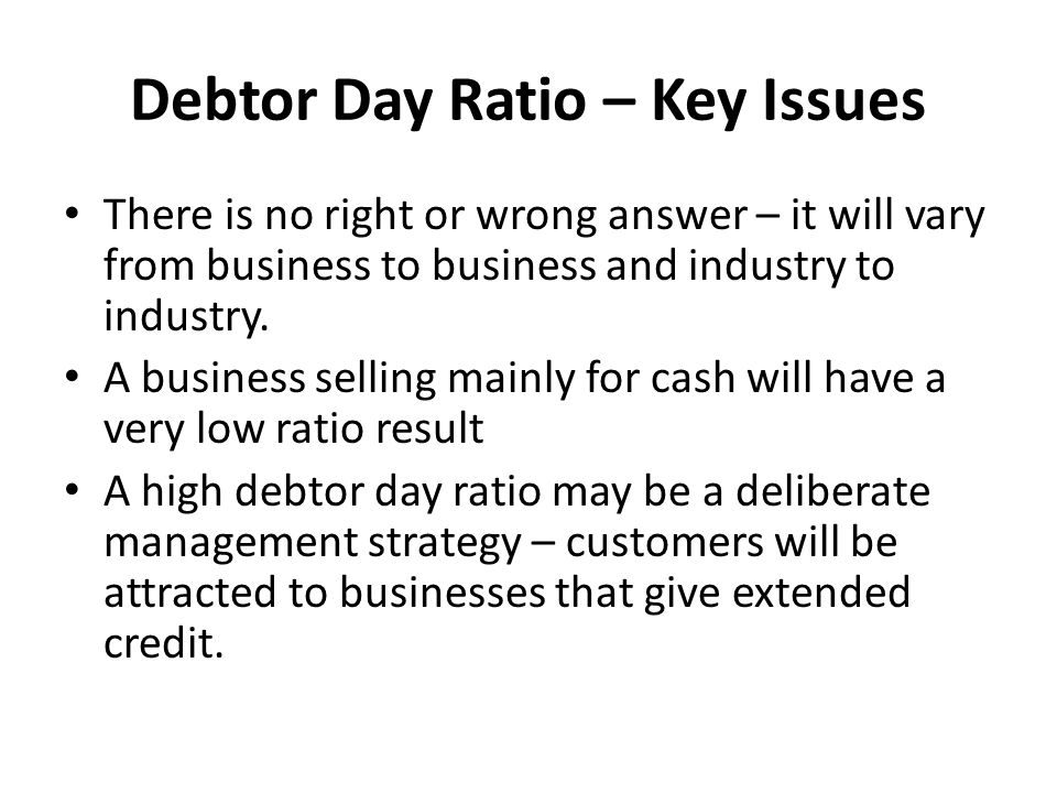 Debtor Day Ratio – Key Issues