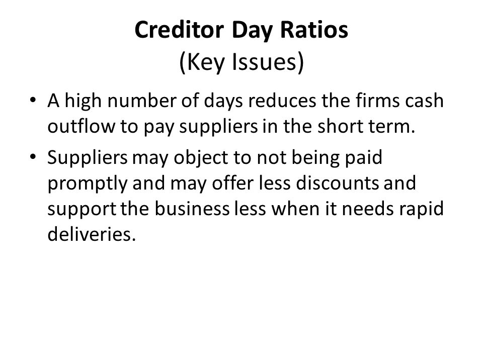Creditor Day Ratios (Key Issues)