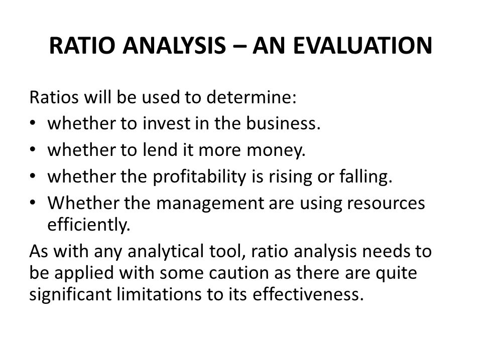 RATIO ANALYSIS – AN EVALUATION
