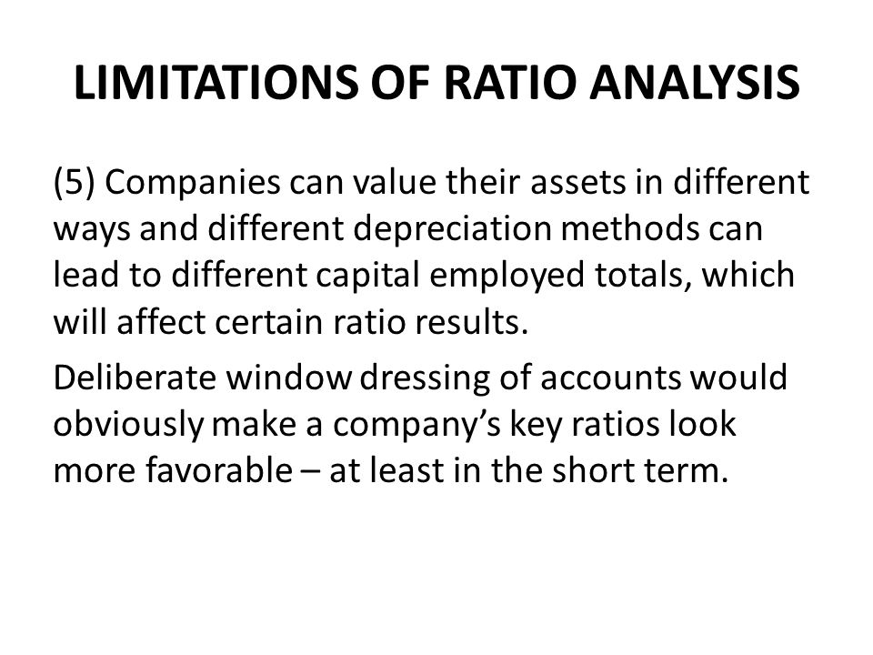 LIMITATIONS OF RATIO ANALYSIS