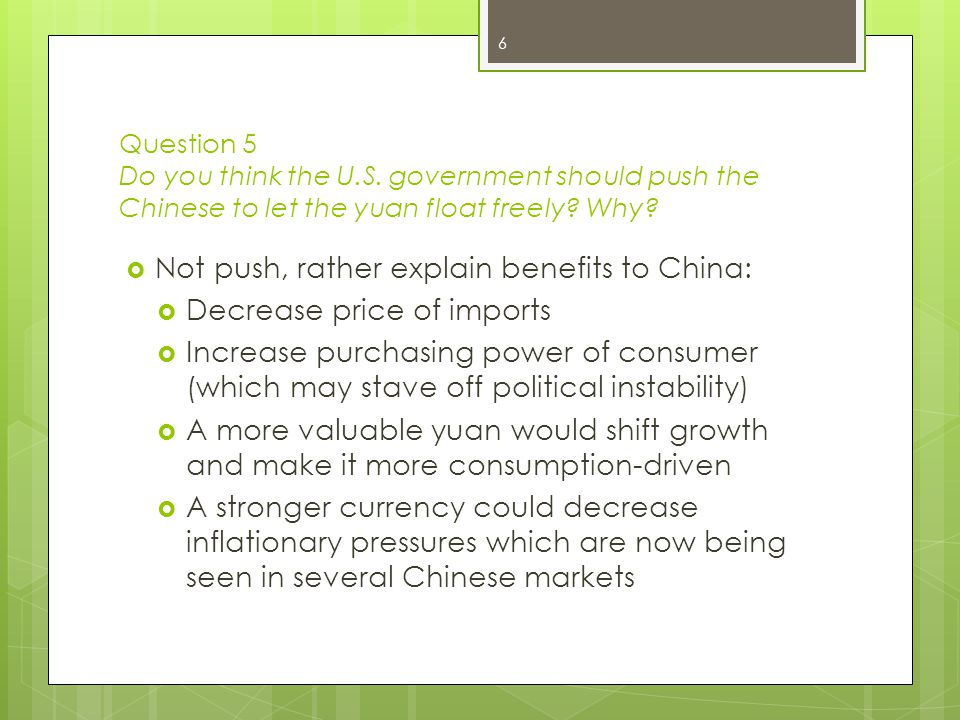 Not push, rather explain benefits to China: Decrease price of imports
