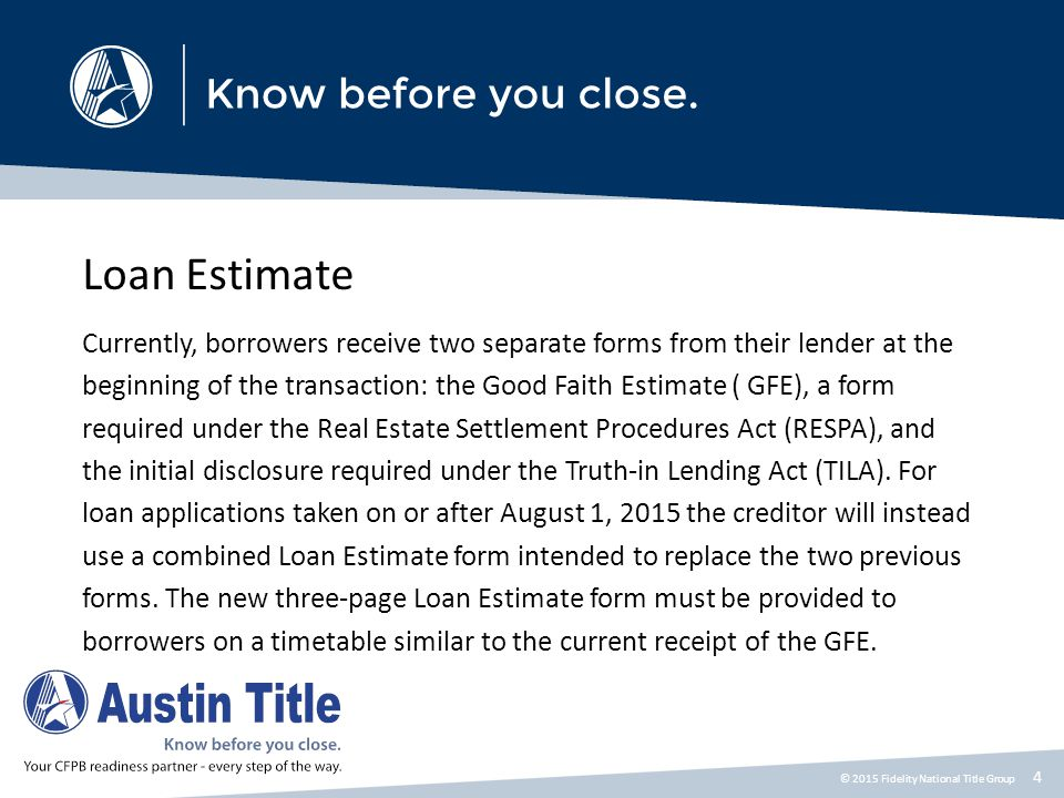Loan Estimate Five Things You Need to Know Before August 2015
