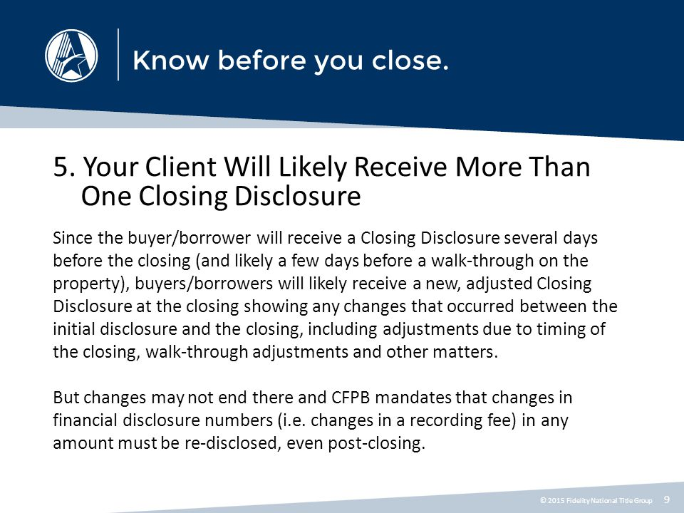 5. Your Client Will Likely Receive More Than One Closing Disclosure