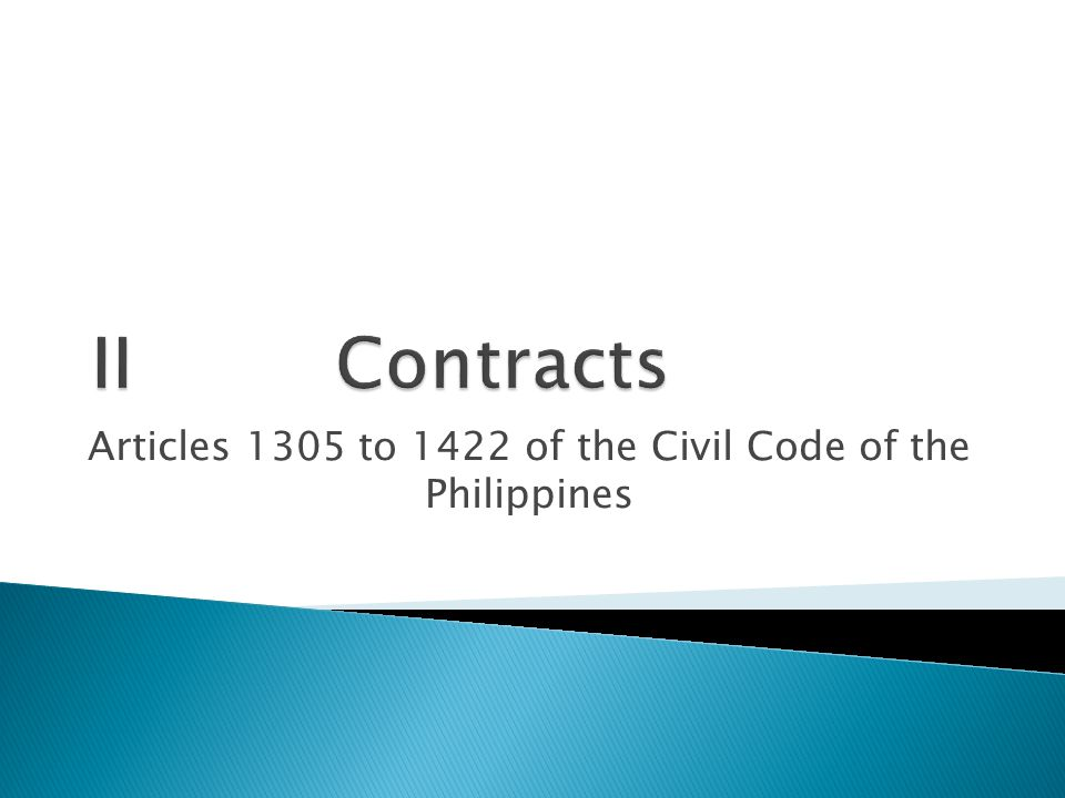 Articles 1305 to 1422 of the Civil Code of the Philippines