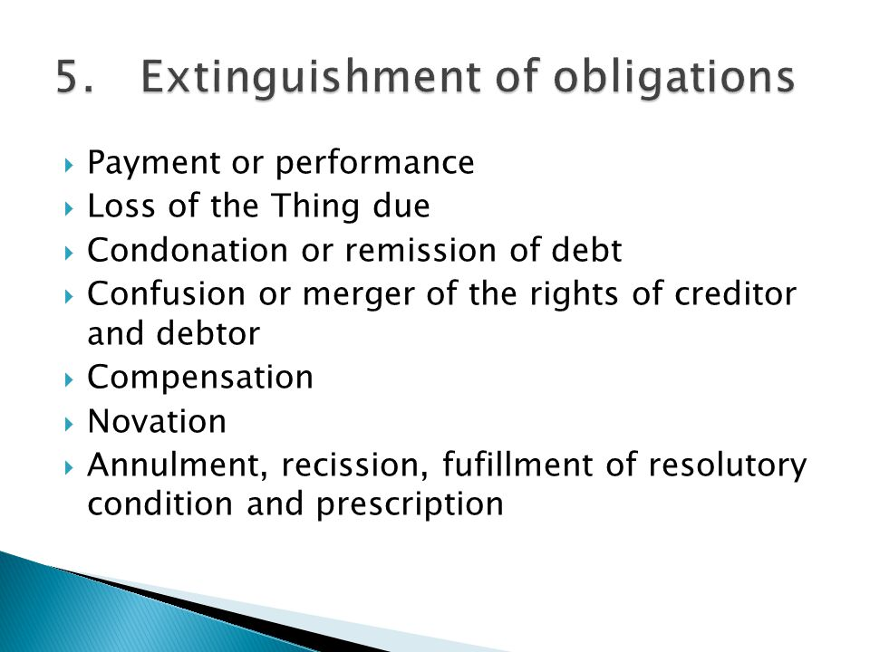 5. Extinguishment of obligations
