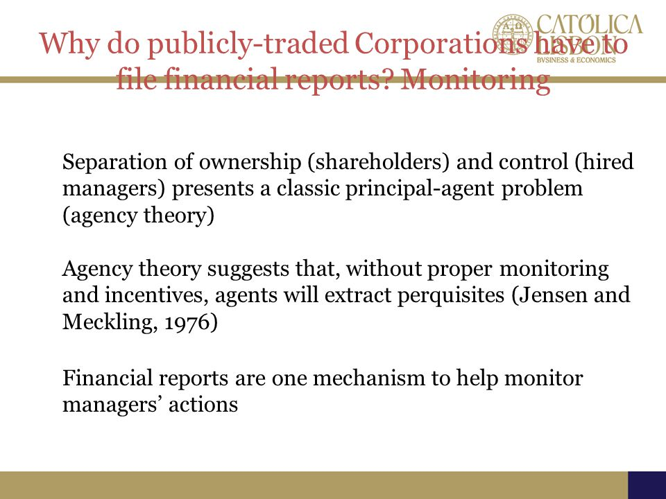 Why do publicly-traded Corporations have to file financial reports