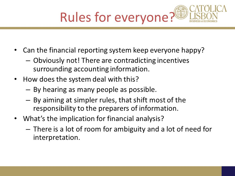 Rules for everyone Can the financial reporting system keep everyone happy